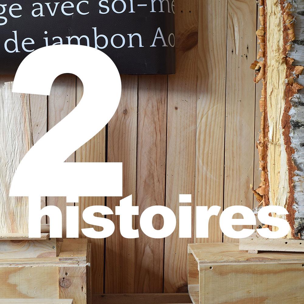 2 histoires